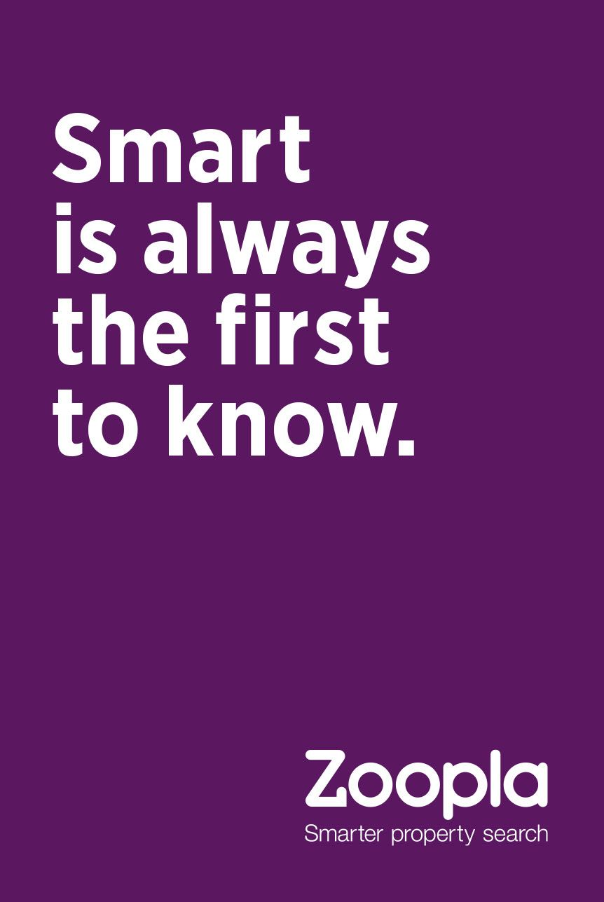 Zoopla: smart is always the first to know