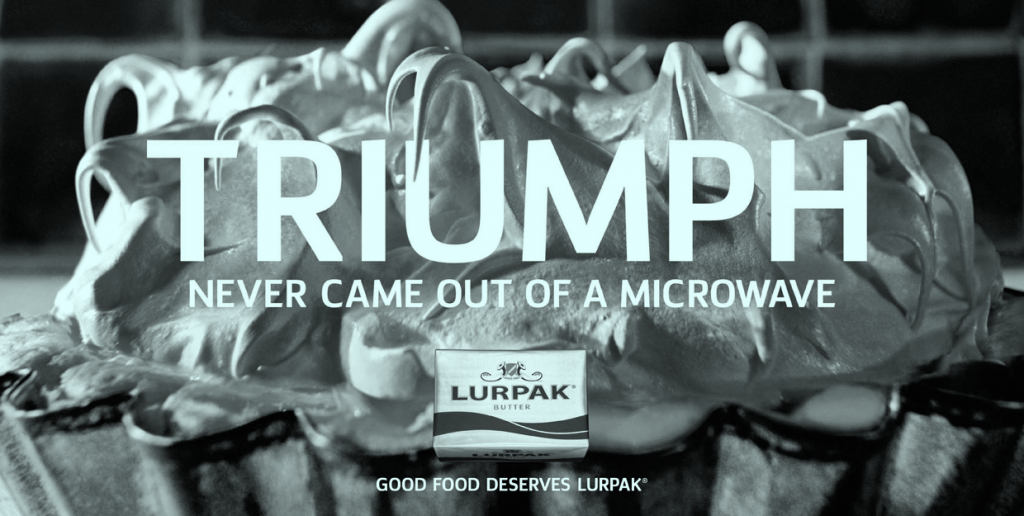 Lurpak: the tone comes from their point of view.